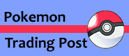 Support the Pokemon Trading Post, provider of images for the Pokepedia!